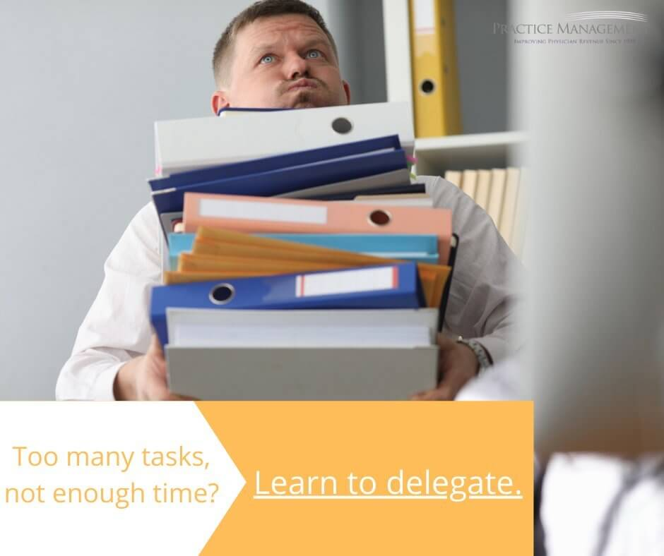 Not enough time, it's time to delegate